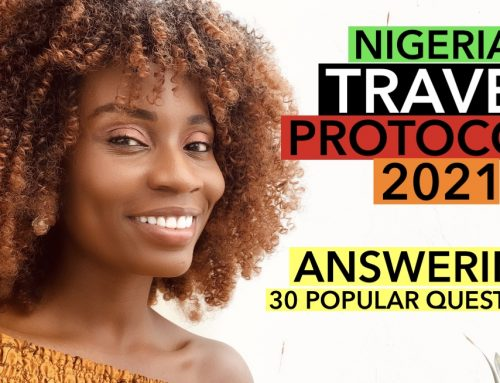 NIGERIA TRAVEL PROTOCOLS 2021: FREQUENTLY ASKED QUESTIONS